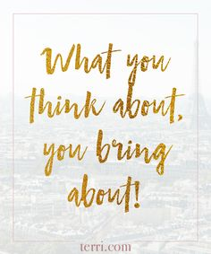 What you think about you bring about! for more weekly podcas Message Quotes, Sign Quotes, Motivational Quotes, Inspirational Quotes, Let It Go, Positive Affirmations, Positive Quotes, Positive Thoughts, Daily Quotes