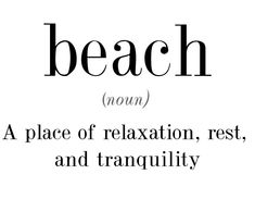 Beach  relaxation, rest and tranquility  gives the soul some time to grow