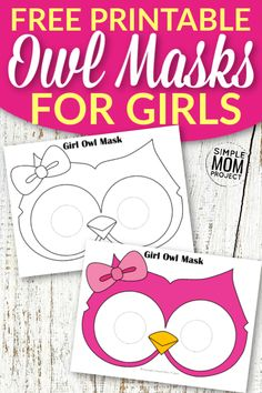 Free Owl Mask Templates for Kids - Simple Mom Project Diy Crafts For Girls, Fun Diy Crafts, Owl Crafts, Mask Template, Crown Template, Heart Template, Flower Template, Butterfly Template, Owl Templates