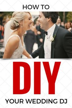 How To DIY Your Wedding DJ! Everything you need to know: what equipment to use, how to build a playlist, how to use iTunes, etc. Very useful! #diy #wedding