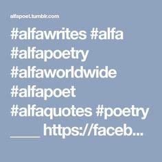 #alfawrites #alfa #alfapoetry #alfaworldwide #alfapoet #alfaquotes #poetry ____ https://facebook.com/Alfawrites/ ____ My debut poetry book 'ABANDONED BREATHS' is available for purchase in paperback at...