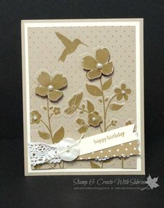 Yesterday was my birthday, and I received some wonderful hand made Stampin' Up cards from friends that I would like to share with you.   Th...