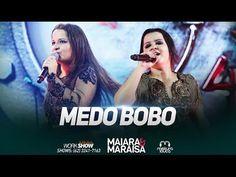 Maiara & Maraisa - Medo Bobo (Ao Vivo em Goiânia) - YouTube