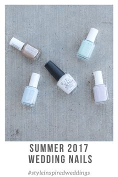 While most ladies tend to choose a more neutral pallet for their wedding days nails, pale pinks and nudes. I decided to pick 5 fun summer colors for your wedding day nails. All soft, all pretty and all summer! Wedding Day Nails, Wedding 2017, Summer Colors, Nudes, Pale Pink, Special Day, Pallet, Neutral, Hair Makeup