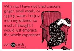 I so felt this way when people would ask me if i had tried saltines to help my…