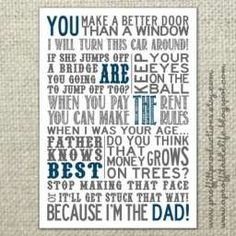 Free Father's Day printable card or poster - All the sayings that dad says.  :) This is so funny, dad will love this!