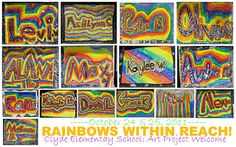 Rainbow name art for my author visit to elementary school!!
