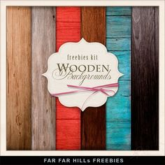 Far Far Hill - Free database of digital illustrations and papers: New Freebies Kit of Wooden Backgrounds