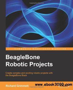 BeagleBone Robotic Projects - Free eBooks Download