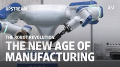 Hundreds of millions of jobs affected. Trillions of dollars of wealth created. These are the potential impacts of a coming wave of automation. In this episode of Moving Upstream, the Wall Street Journal traveled to Read more…