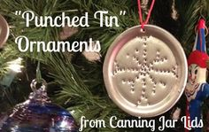 Making Punched Tin Ornaments from Canning Jar Lids