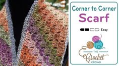 Corner To Corner Scarf + Tutorial