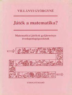 Villányi Györgyné Játék a matematika - Kiss Virág - Picasa Web Albums Dyscalculia, Speech Therapy, Grade 1, Kids Learning, Education, Math, School, Books, Albums