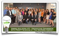 """#71 in the Green Goldfish Project – Max Borges Agency    Taken from a post by Marc Acito  Max Borges motivates his employees by sharing his profits with them. """"They don't feel like, 'Oh, I'm just getting my boss rich,'"""" he says. """"They act more like owners. Not only do they work harder, they work smarter."""""""