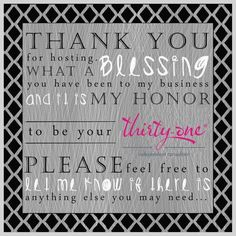 I am always extremely THANKFUL for my hostesses and customers who support my business.  It is your support that makes me POSITIVE and HOPEFUL about what this New Year will bring.  THANK YOU to those who are hosting parties in the coming months, and those who continue to purchase Thirty-One through me!