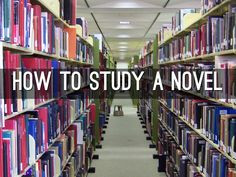 """I created """"How To Study A Novel"""" with Haiku Deck, presentation software that's simple, beautiful, and fun."""