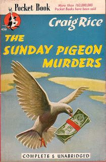 Pretty Sinister Books - The Sunday Pigeon Murders by Craig Rice