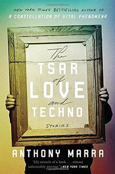 The Tsar of Love and Techno: Stories Hogarth