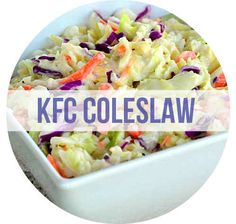 Homemade KFC Coleslaw | 23 Copycat Recipes For Your Favorite Fast Foods