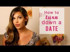 How to turn Down a Date