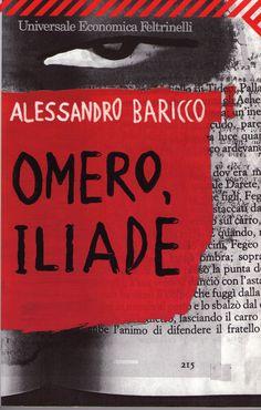 """Omero, Iliade"" by Alessandro Baricco"