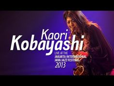 Kaori Kobayashi Live at Java Jazz Festival 2013 Music Mix, Good Music, Drum Instrument, All That Jazz, Jaz Z, Jazz Festival, Jazz Blues, Netflix, Music Lovers