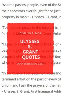 Ulysses S. Granted Quotes, Ulysses S Grant, English Army, Political Speeches, Campaign Slogans, Man Stuff, American Civil War, Oppression, Memoirs