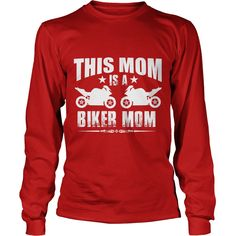 MOTORCYCLES BIKER MOM t-shirt #gift #ideas #Popular #Everything #Videos #Shop #Animals #pets #Architecture #Art #Cars #motorcycles #Celebrities #DIY #crafts #Design #Education #Entertainment #Food #drink #Gardening #Geek #Hair #beauty #Health #fitness #History #Holidays #events #Home decor #Humor #Illustrations #posters #Kids #parenting #Men #Outdoors #Photography #Products #Quotes #Science #nature #Sports #Tattoos #Technology #Travel #Weddings #Women