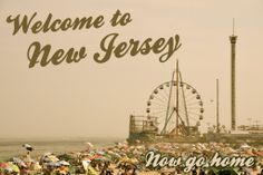 Welcome To NJ, Now Go Home Postcard