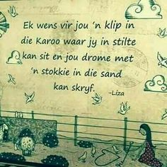 Afrikaans, Friendship Quotes, Beautiful Birds, Verses, Poems, Scrapbooking, Inspirational Quotes, Van, Positivity