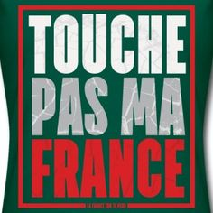 t shirt vert femme Humour Touche pas ma France - Tee shirt Femme, American Apparel