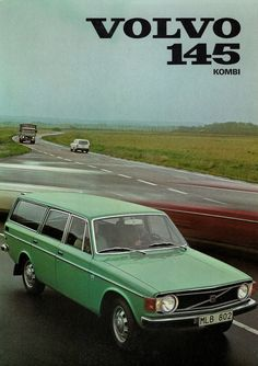 Volvo 145 was the Estate version of the 1972 Volvo Station Wagon, Volvo Wagon, Volvo Ad, Volvo Estate, Good Looking Cars, Car Advertising, Retro Cars, Vintage Cars, Ford Gt