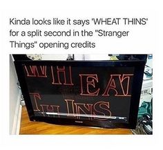utterly random memes thatll make you spit out your morning coffee november 14 2017 62 31 utterly random memes that'll make you spit out your morning coffee — November 2017 Stranger Things Opening, Stranger Things Funny, Funny Things, Wheat Thins, Stranger Danger, Fresh Memes, Film, Just In Case, I Laughed