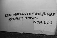 Our great war is a spiritual war.