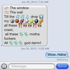 If people have the time to figure out how to put these into texts, the don't have lives..... --- To The Wall | 23 Creative Emoji Masterpieces