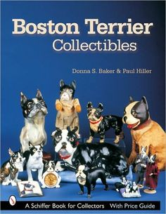 """To know a Boston Terrier dog is to be charmed by one so is it any wonder that images of these lively, expressive dogs have been placed on so many delightful antiques and collectibles? A wonderful assortment featuring """"the American Gentleman among dogs"""" has been gathered in this volume, which is sure to appeal to canine aficionados everywhere. Featured are...porcelain and bronze figurines...toys, artwork, jewelry...This book is a tribute to the Boston Terrier breed and a treat to...dog lovers..."""