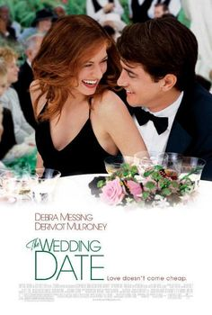 The Wedding Date...I saw this but can't remember the whole thing. I suppose I just have to watch it again.