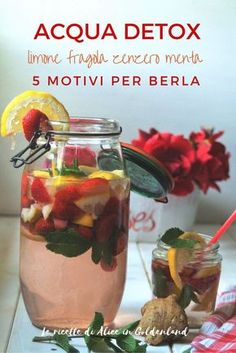 Acqua detox limone fragola zenzero menta, 5 motivi per berla Hi friends, Today I propose you a very thirst-quenching and … Detox Diet Drinks, Detox Juice Recipes, Natural Detox Drinks, Detox Juices, Juice Cleanse, Cleanse Recipes, Cleanse Detox, Liver Detox, Different Fruits And Vegetables