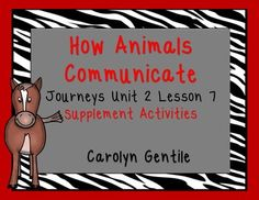 how animals communicate journeys 1st grade supplement activities lesson 7 tpt elementary k 6. Black Bedroom Furniture Sets. Home Design Ideas
