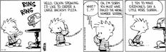I should do this the next time I'm sure it's a wrong number... (Also, I miss Calvin & Hobbes. [He added, to make this more searchable.])