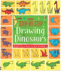 Step-by-Step Drawing Dinosaurs New release!