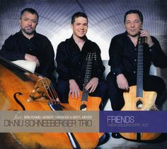 Diknu Trio Schneeberger - Friends-A New Colour In Gypsy Jazz