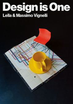 "Design Is One: Lella & Massimo Vignelli -- ""As artists and visual architects, husband and wife Massimo and Lella Vignelli have been producing unique and groundbreaking work as brand designers."""