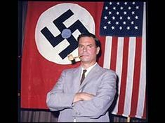 George Lincoln Rockwell, leader of the American Nazi party, was known as the 'American Hitler'. He was shot and killed by a sniper at a shopping center in Arlington, Virginia on August 25, 1967.