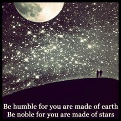 Be humble...Be noble...