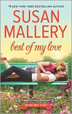 Best of My Love (Fool's Gold) - Kindle edition by Susan Mallery. Literature & Fiction Kindle eBooks @ Amazon.com.
