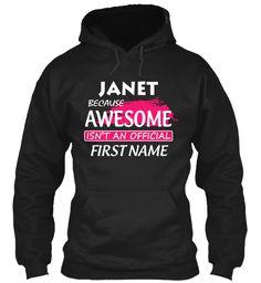Awesome Janet Name Shirt  Black Sweatshirt Front