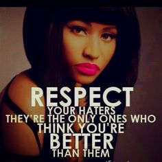 Nicki Minaj quotes and sayings from songs. Includes your favorite Nicki Minaj quotes about haters, love, life and much more! Drake Quotes, Swag Quotes, Lyric Quotes, Great Quotes, Quotes To Live By, Inspirational Quotes, Motivational, Awesome Quotes, The Words