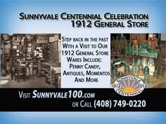 1912 General Store at Sunnyvale Centennial Celebration, August 25-26