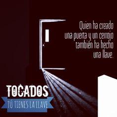 """""""Quien ha creado una puerta y un cerrojo también ha hecho una llave"""". TOCADOS: Tú tienes la llave. Ebook disponible en Amazon.es:  http://www.amazon.es/Tocados-tienes-llave-Damián-Alcolea-ebook/dp/B00IGB1P1S/ref=sr_1_1?ie=UTF8&qid=1399544975&sr=8-1&keywords=tocados  Y Amazon.com http://www.amazon.com/Tocados-tienes-llave-Spanish-Edition-ebook/dp/B00IGB1P1S/ref=sr_1_1?ie=UTF8&qid=1399545045&sr=8-1&keywords=tocados"""